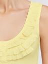 Майка с рюшами oodji для женщины (желтый), 14305005-1/16651/5000N
